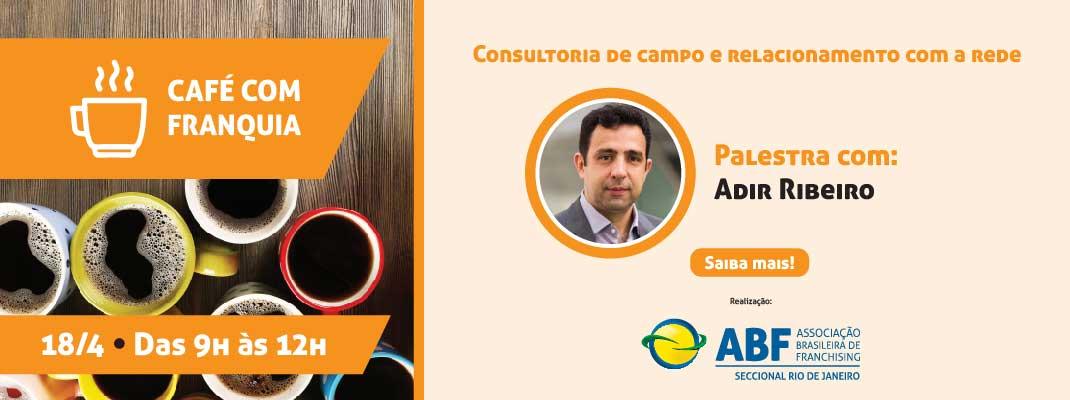 Café com Franquia - Adir Ribeiro