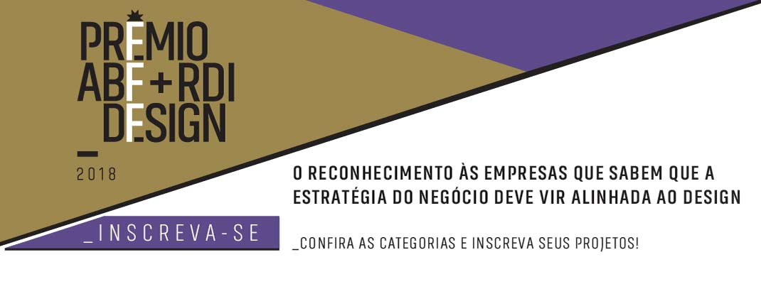 Prêmio ABF + RDI Design 2018