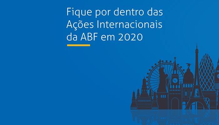 ABF e Apex-Brasil divulgam agenda internacional do 1º semestre de 2020