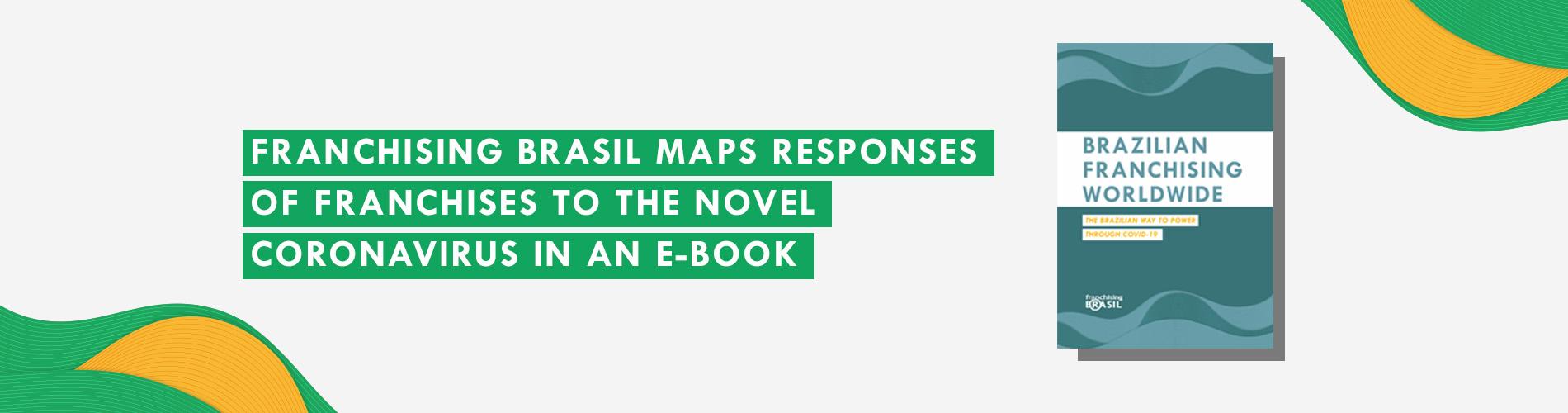 Franchising Brasil maps responses of franchises to the novel coronavirus in an e-book
