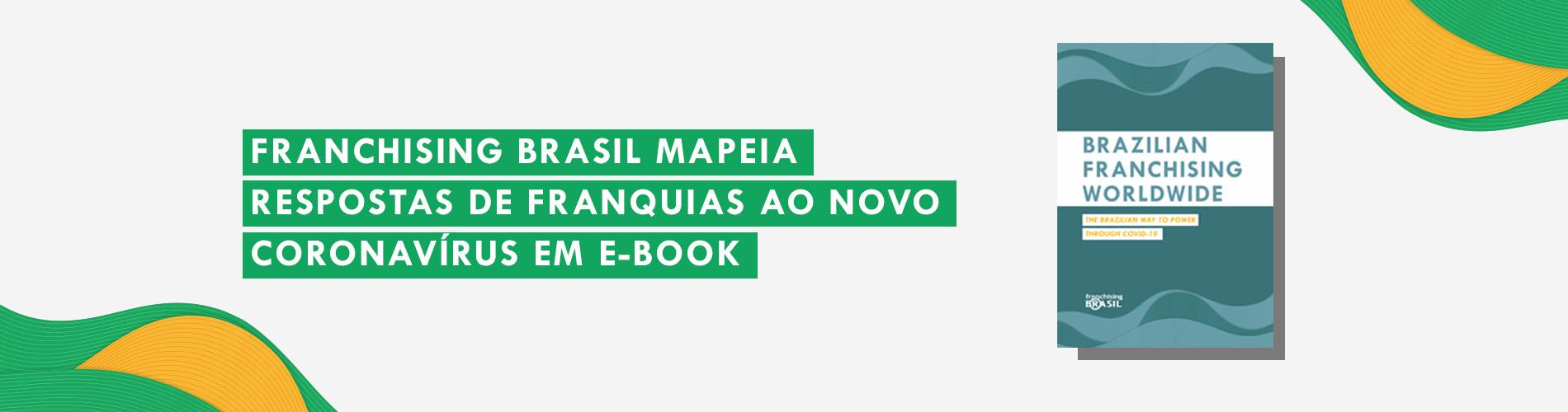 Franchising Brasil mapeia respostas de franquias ao novo Coronavírus em e-book