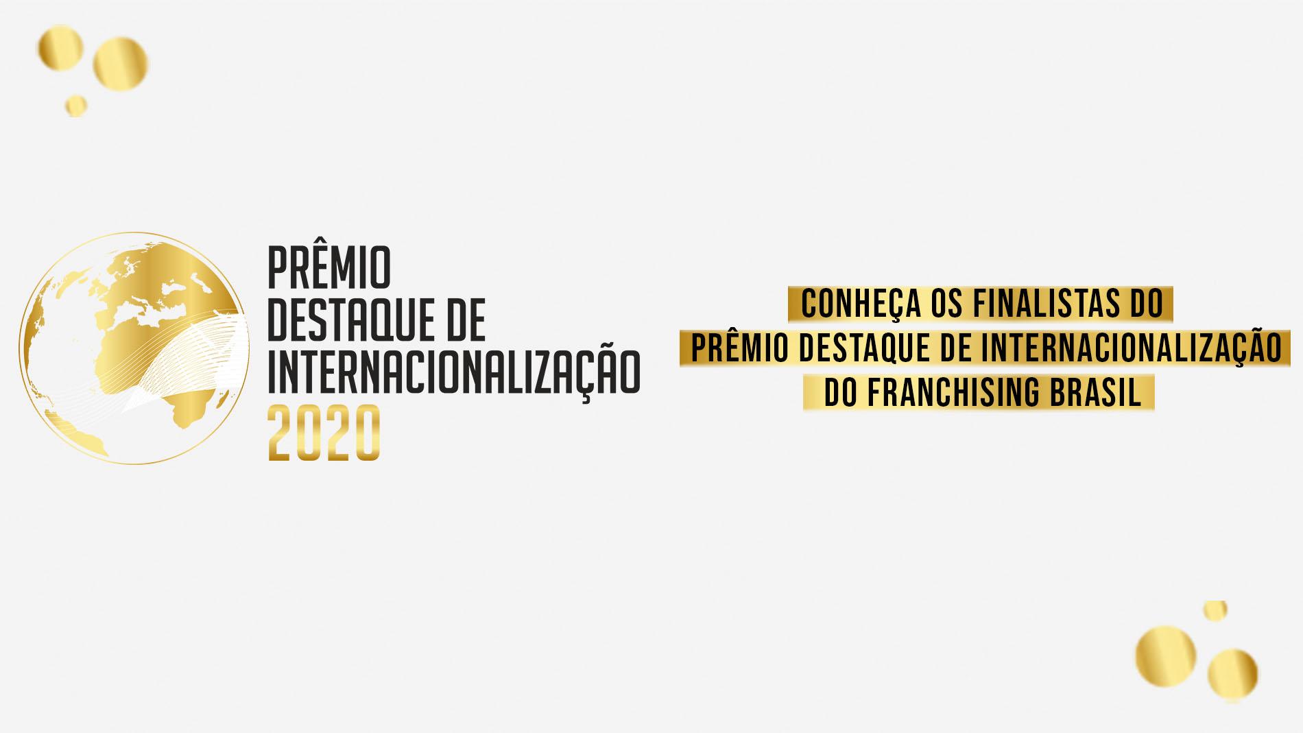 Conheça os finalistas do Prêmio Destaque de Internacionalização