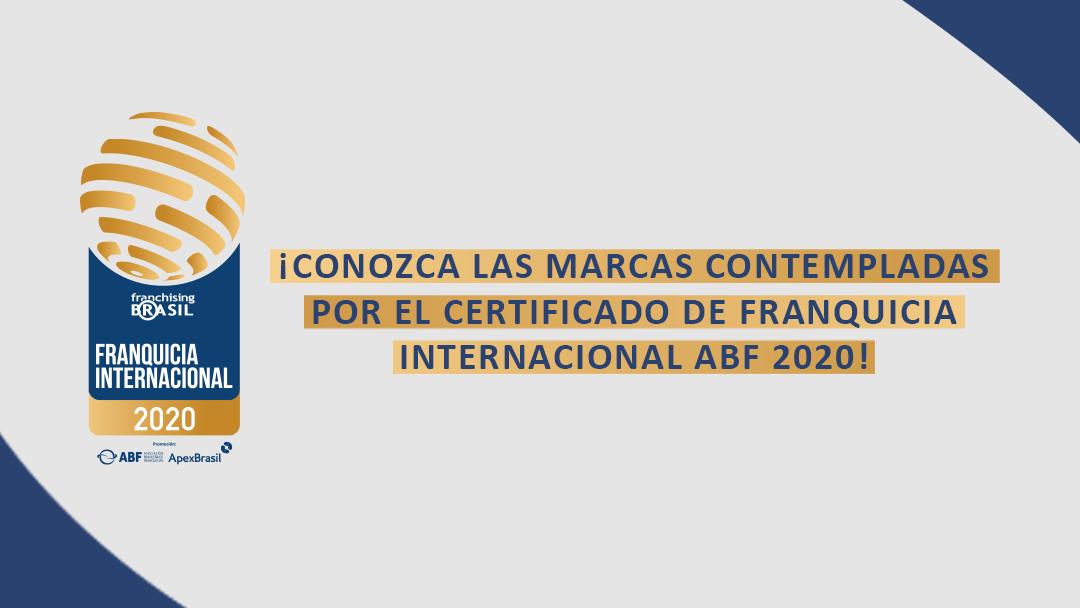 Franchising Brasil anuncia marcas contempladas por el Certificado de Franquicia Internacional 2020
