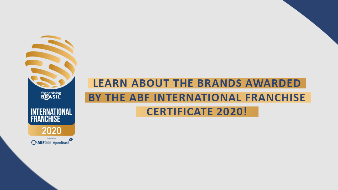 Franchising Brasil announces the brands awarded the International Franchise Certificate 2020