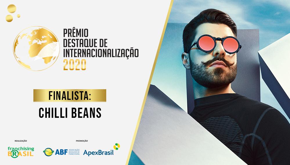 Prêmio Destaque de Internacionalização: conheça detalhes da reestruturação estratégica global da Chilli Beans