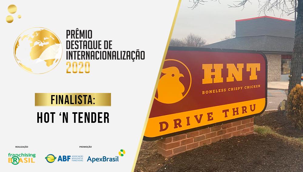 Prêmio Destaque de Internacionalização: Hot 'N Tender chega aos EUA com seis unidades e projeto de expansão