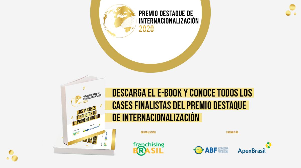Lea todos los cases del Premio Destaque de Internacionalización en un libro electrónico exclusivo