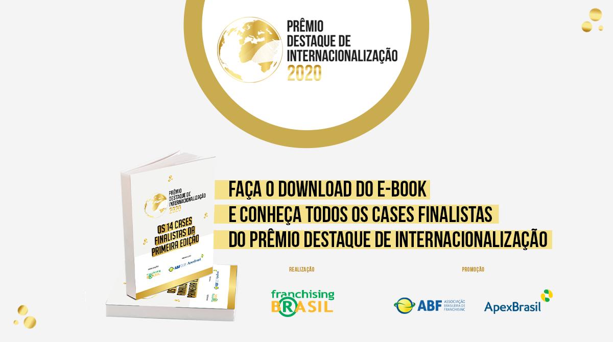 Leia todos os cases do Prêmio Destaque de Internacionalização em e-book exclusivo