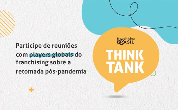 Inscreva-se na segunda edição do Think Tank Franchising Brasil